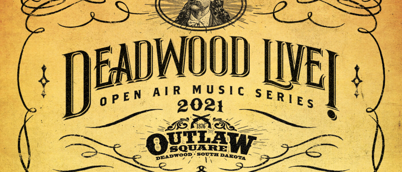 Deadwood Live! Open Air Music Series Comes to Outlaw Square